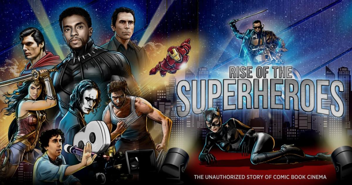 The Rise of Superhero Movies